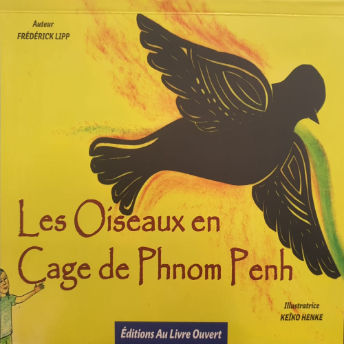 Caged Birds of Phnom Penh (French)
