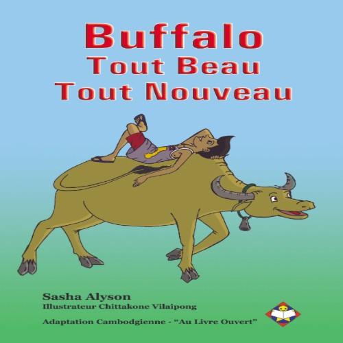 Buffalo, Tout Beau, Tout Nouveau (French)