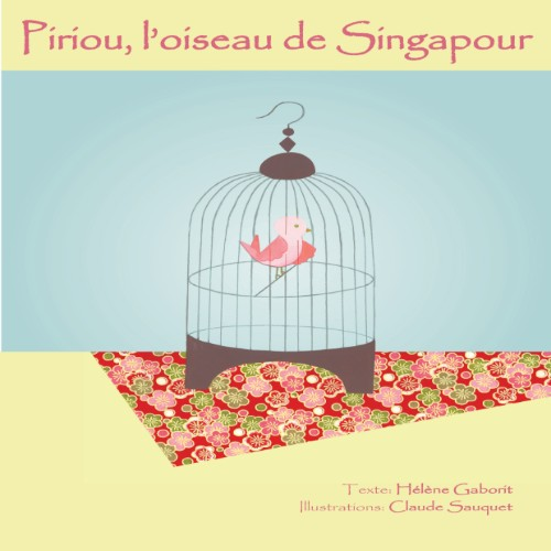 Caged Bird of Singapore (French)